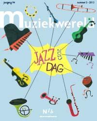 Muziekwereld 2, 2013 - Jazzdag special