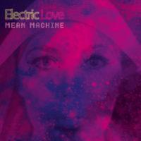 Electric Love - Mean Machine albumcover SaraLee