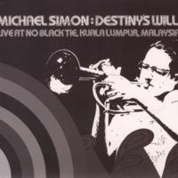 Michael Simon - Destiny's Will Cover
