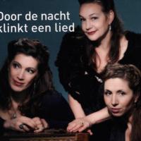 Mirjam van Dam, Monique de Adelhart Toorop en Jetta Starreveld - Door de nacht klinkt een lied Cover