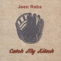 albumcover Jeen Rabs Catch my Kitsch