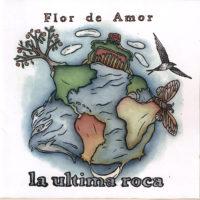 Cd Hoes Flor De Amor - la Ultima Roca